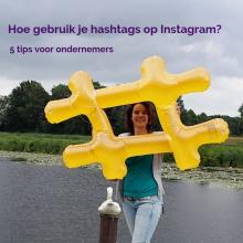 Instagram Hoe gebruik je hashtags op Instagram 5 tips voor ondernemers