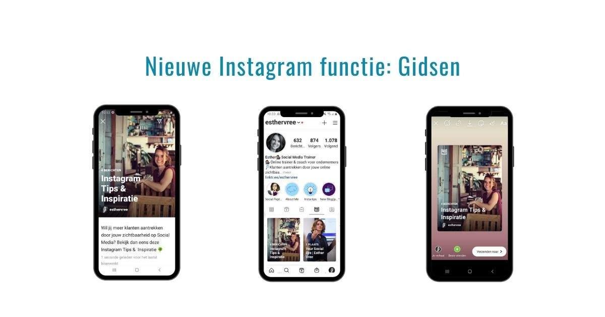 Instagram Gidsen nieuwe functie